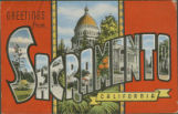 Greetings from Sacramento, California - Capitol Dome